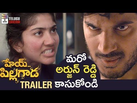 Hey Pillagada Theatrical Trailer   Dulquer Salmaan   Sai Pallavi   Gopi Sundar   Telugu Cinema