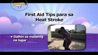 LAGING HANDA: First Aid Tips para sa Heat Stroke