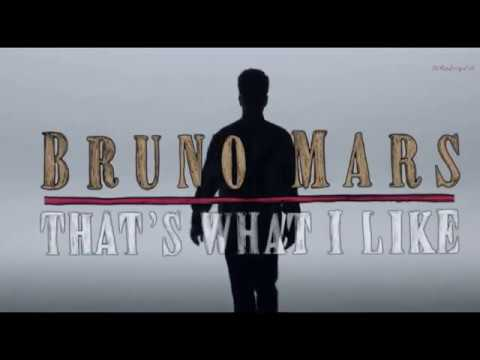 Bruno Mars - That's What I Like [Lyrics...