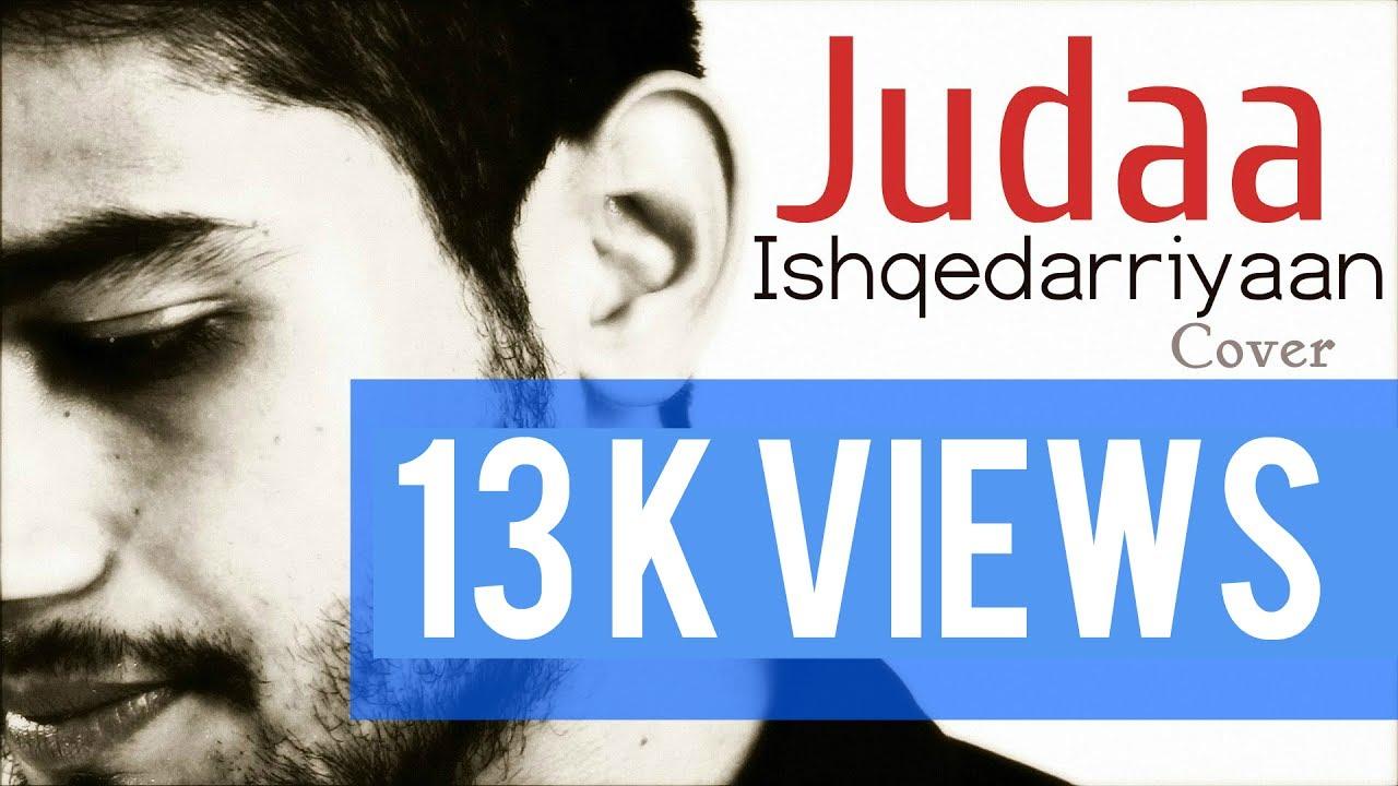 Download Judaa - Ishqedarriyaan   Arijit Singh   Cover By Sanjay Beri Ft. Somanshu Agarwal