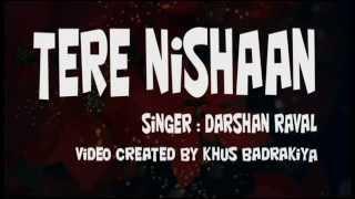 Mere Nishaan Song (LYRICS) - Darshan Raval