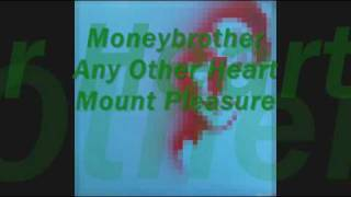 Watch Moneybrother Any Other Heart video
