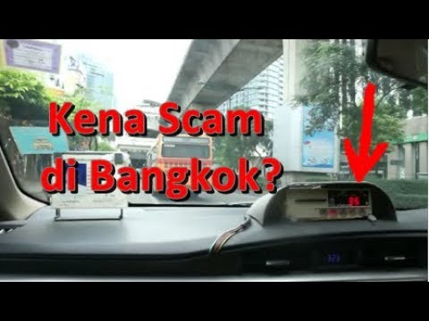 Taxi Scam di Bangkok -Thailand