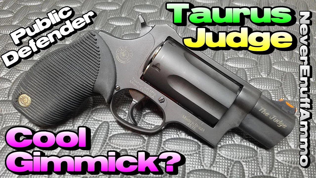taurus judge public defender cool gimmick or self defense king