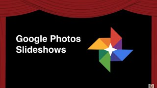 Slideshows with Google Photos thumbnail