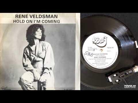 Rene Veldsman - Hold On I'm Coming