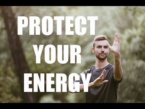 Protect Your Energy - Qigong Exercises for Psychic Protection - Empath  Training