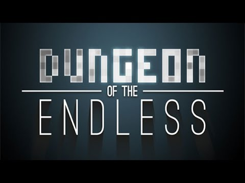 Let's Look At: Dungeon of the Endless