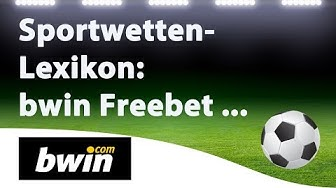 Sportwetten-Lexikon: Bwin Freebet-Code bei Anmeldung