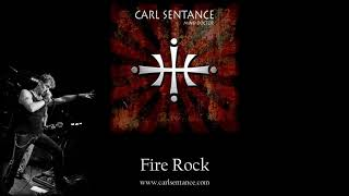 Fire Rock - Carl Sentance
