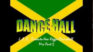 New Reggae/Dancehall Mix Part 2