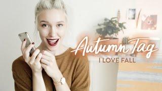 Autumn TAG / / Любить Осень
