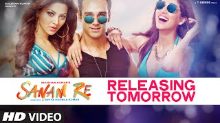 SANAM RE : Releasing In Cinemas | Pulkit Samrat, Yami Gautam | Divya Khosla Kumar