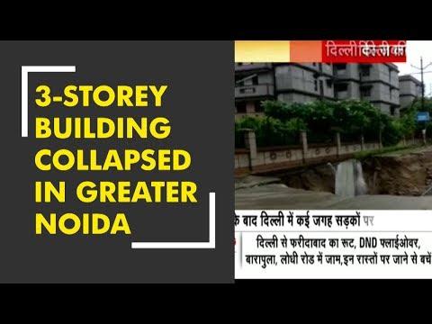 Three-storey building collapsed in Greater Noida's Mubarakpur