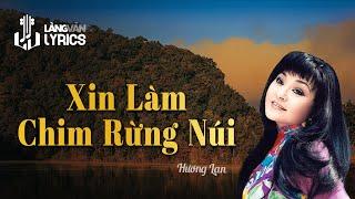 Xin Làm Chim Rừng Núi - Hương Lan