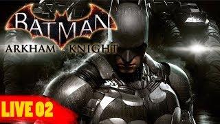 LIVE - Batman Arkhan Knight - Parte 02 do Espantalho no PC - Gameplay do Boy