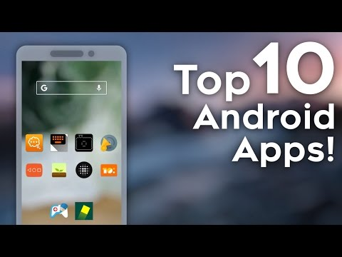 Top 10 Android Apps Of ALL TIME!