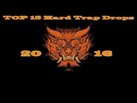 Top 15 Hard Trap Drops 2016 #1.