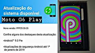 Moto G6 Play Android 9 PIE atualização