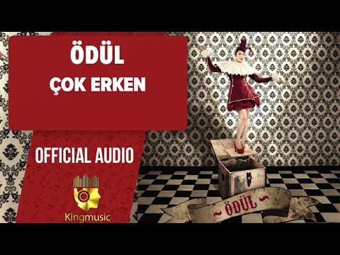 Ödül - Çok Erken - ( Official Audio )
