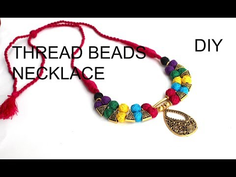 How To Make Cotton Thread beads Necklace at Home // Colorful Thread Necklace Making Tutorial