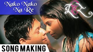 Nako Nako Na Re - Song Making - Tu Hi Re - Swwapnil Joshi, Sai Tamhankar, Tejaswini Pandit
