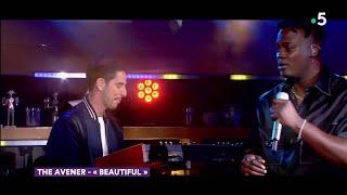 Le live : The Avener «Beautiful» - C à Vous - 24/05/2019