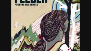 Feeder - Pushing The Senses (Single Version)