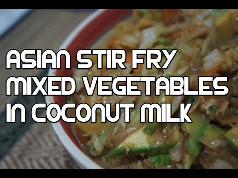Stir Fry Vegetables in Coconut Milk Recipe