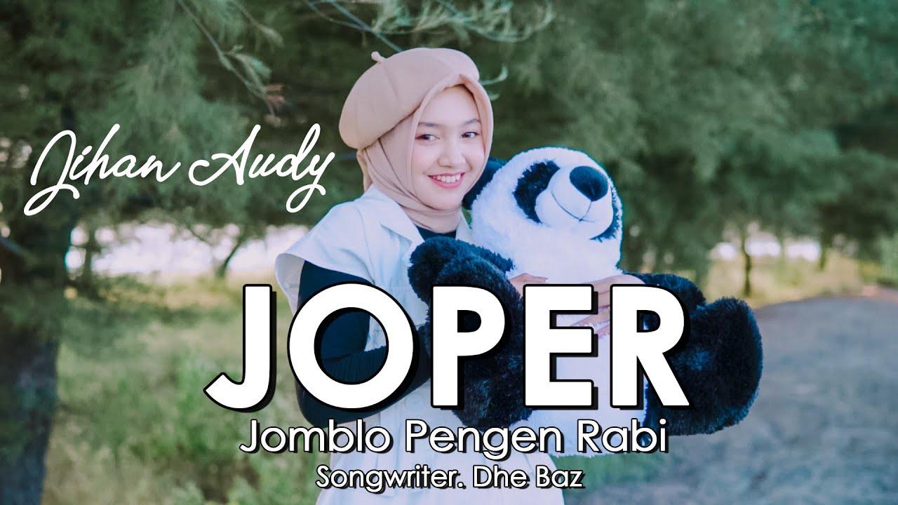 JIHAN - JOPER (Jomblo Pengen Rabi) | Official Music Video