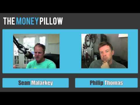 Sean Malarkey with Philip Thomas | The Money Pillow