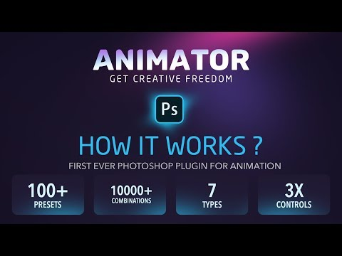 HOW IT WORKS - ANIMATOR Photoshop Plug-in For Animated Effects