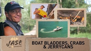 Ask Jase: Boat bladders, Crabs, Knives & Jerrycans ► All 4 Adventure TV