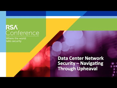 Data Center Network Security - How to Navigate Upheaval