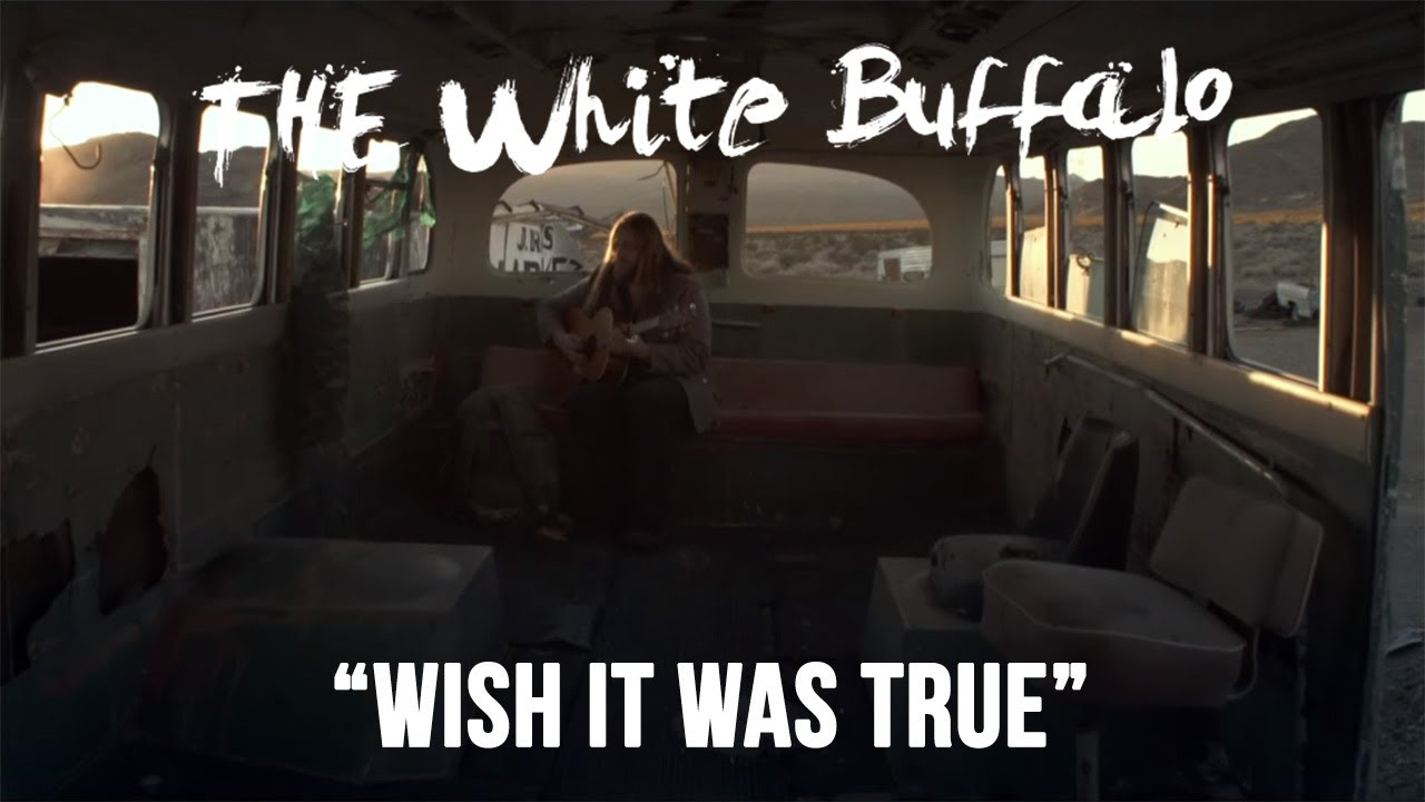 the-white-buffalo-wish-it-was-true-official-music-video-thewhitebuffalomusic