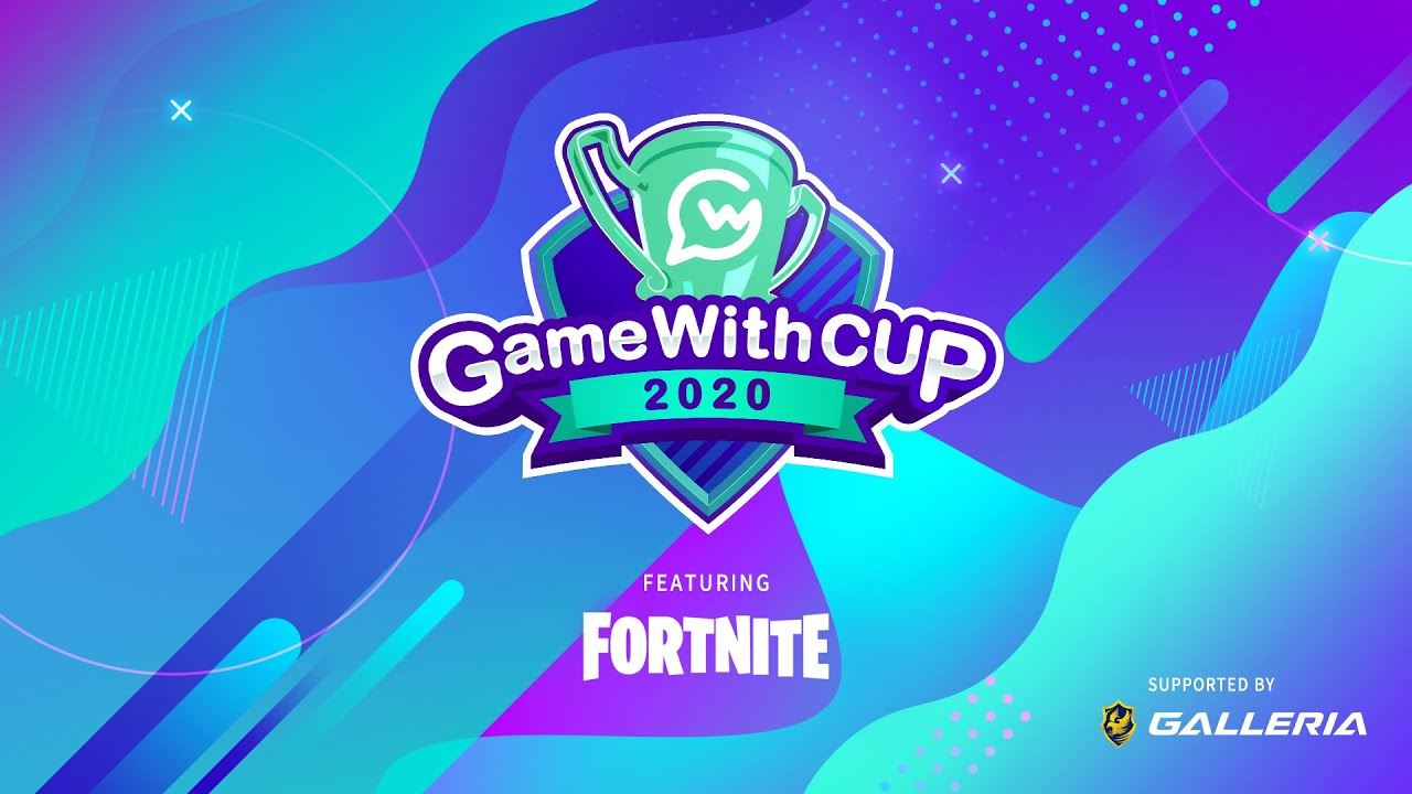 GameWith CUP featuring Fortnite vol.0 OP