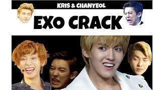|| EXO CRACK || Kris & Chanyeol ||