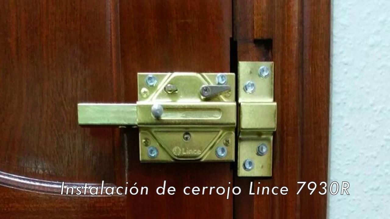 Instalación De Cerrojo Lince 7930r Youtube