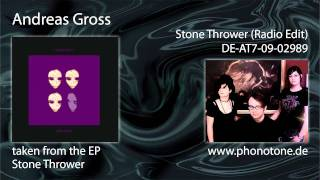 Andreas Gross - Stone Thrower (radio edit)