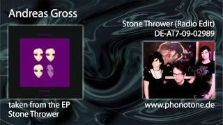 Andreas Gross - Stone Thrower (radio edit)