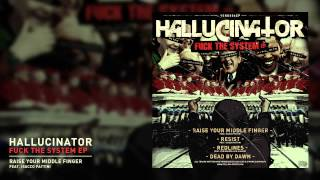 Hallucinator feat Isacco Pattini - Raise Your Middle Finger