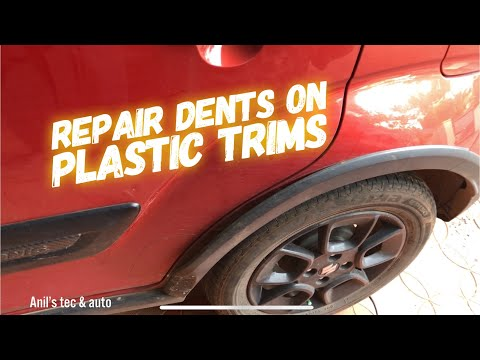 How to Repair dents on Plastic trims of car