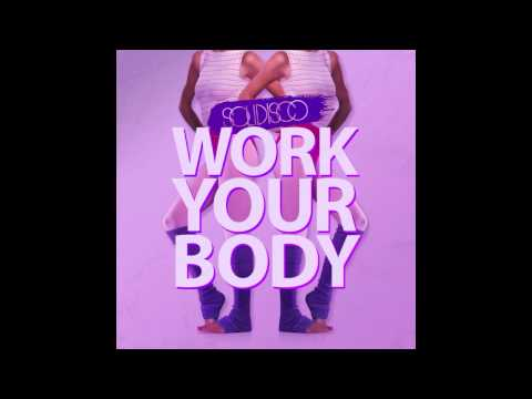 Solidisco - Work Your Body (Original Mix)