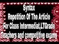 Syntax (Repetition of the Article) for high school and intermediate classes