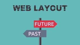 Don't Use My Grid System OR The Past & Future of Web Layout