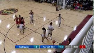 Callaway vs Forest Hill Basketball Game
