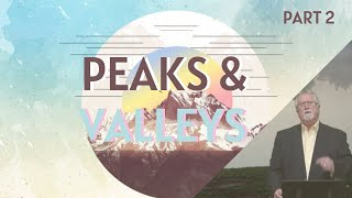 Peaks & Valleys (Part 2) | Then Came The Morning