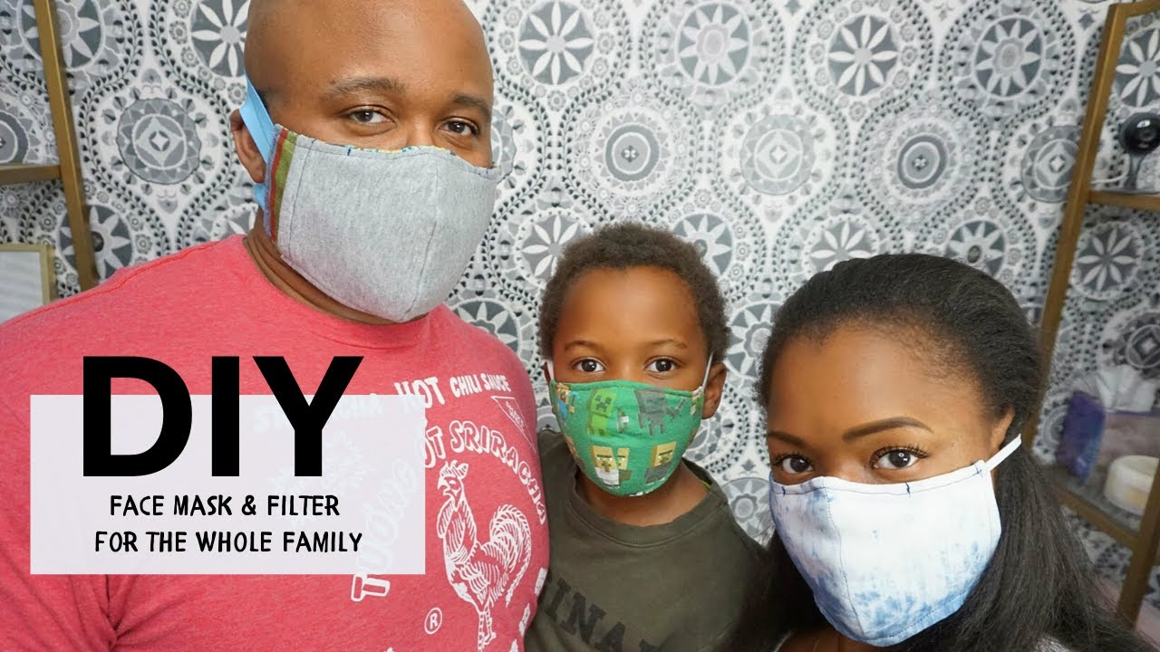 DIY Face Mask and Filter for your Whole Family - YouTube