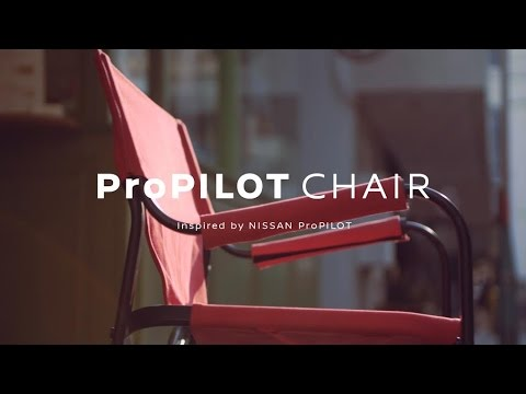 【TECH for LIFE】ProPILOT CHAIR STORY | inspired by NISSAN ProPILOT #技術の日産