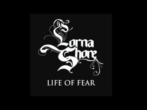 Lorna Shore: Life Of Fear [HQ] (w/Lyrics)